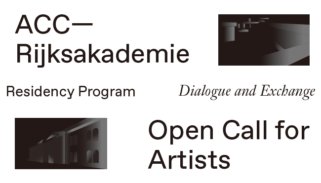 ACC-Rijksakademie Dialogue and Exchange 2016-2017 - Call For ...